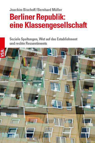 Bischoff_Mueller_Berliner_Republik_Klassengesellschaft.png